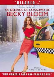 Baixar Filme Os Delírios de Consumo de Becky Bloom (Dual Audio) Online Gratis