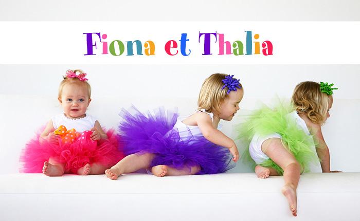Fiona et Thalia