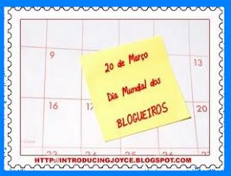 20 DE MARÇO - DIA DOS BLOGUEIROS