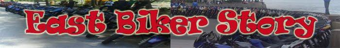 East Biker Story
