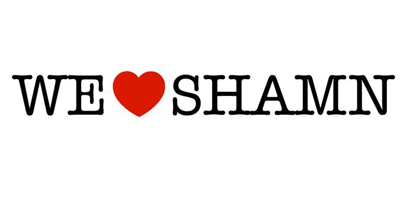 WE LOVE SHAMN