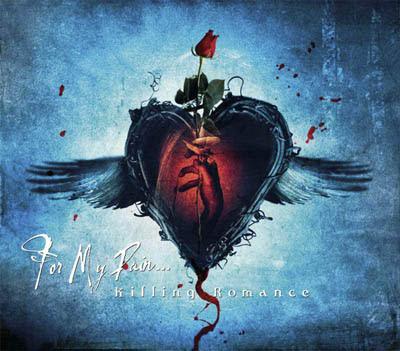 http://2.bp.blogspot.com/_pXfMU0T3IcA/R8joD96Y0lI/AAAAAAAABJw/IwAjBVD2FAc/s400/For+My+Pain...+-+Killing+Romance.jpg