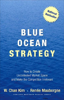 Blue Ocean Strategy by Chan Kim And Renee Mauborgne