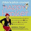 Stitch n Bitch: The Happy Hooker