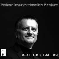 "Arturo Tallini: ""Guitar Improvvisation Project"""