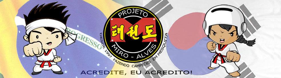 PROJETO MIRO-ALVES DE TAEKWONDO