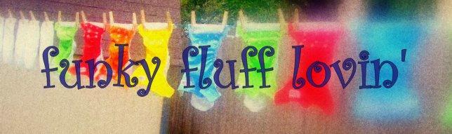 funky fluff lovin'