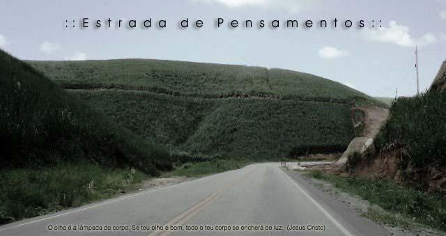 : : Estrada de Pensamentos : :