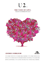U2: THE NAME OF LOVE di ANDREA MORANDI - In tutte le librerie