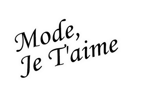 Mode, Je T'aime
