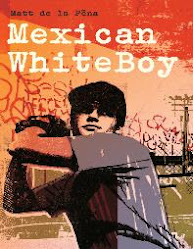 """Mexican Whiteboy"" by Matt de la Pena"