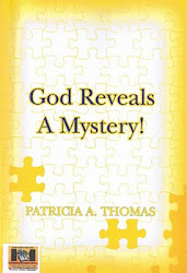 """God Reveals A Mystery"" by Patricia A. Thomas"