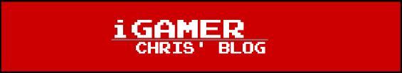 Chris' Blog | iGamer