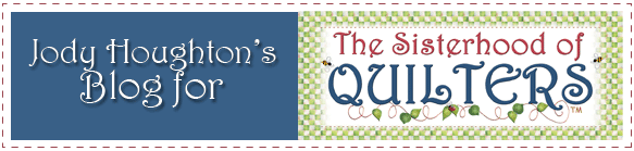 Jody Houghton's Sisterhood of Quilters Blog