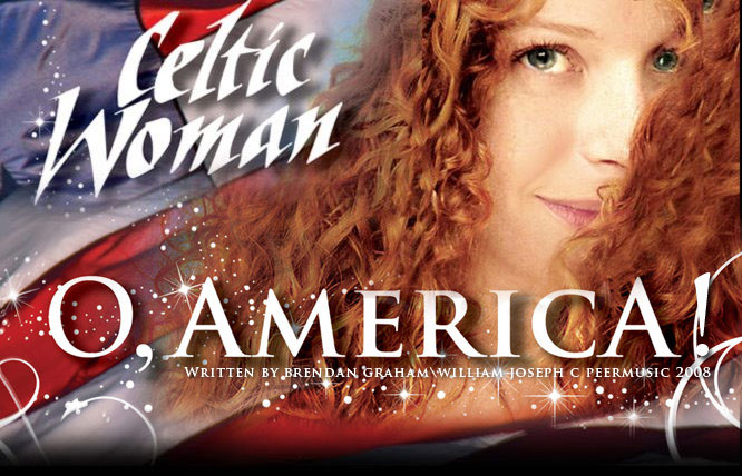 O, America! - from Celtic Woman