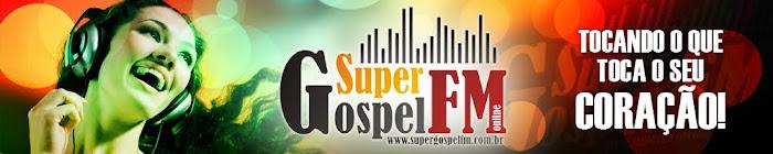ESSA É A SUA RÁDIO SUPER GOSPEL FM CAMPINAS