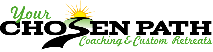 Your Chosen Path Coaching and Custom Retreats
