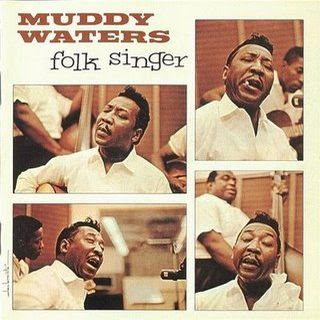 [Bild: Muddy+Waters+-+Folk+Singer.jpg]