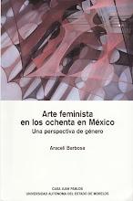 ARTE FEMINISTA EN LOS 80 EN MÉXICO