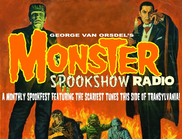George Van Orsdel's MONSTER SPOOKSHOW RADIO!