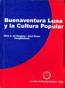 Buenaventura Luna y la Cultura Popular