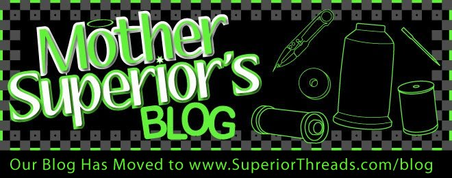 Superior Threads - Mother Superior's Blog