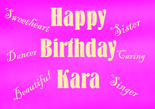 happy birthday kara Our Story: Happy Birthday Kara! happy birthday kara