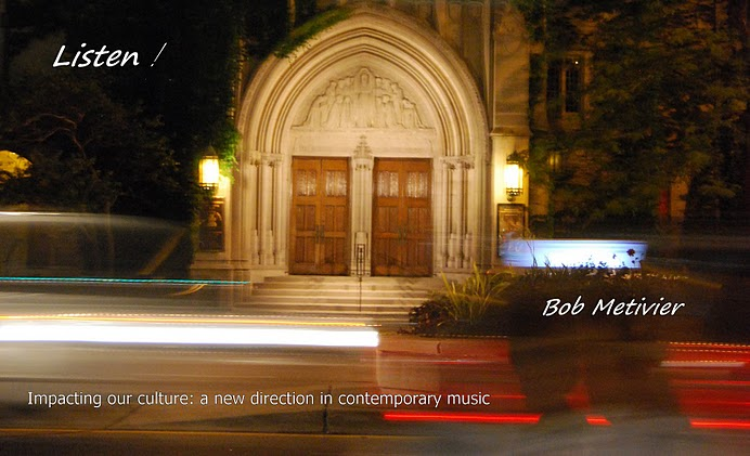 Bob Metivier: A new direction in contemporary music