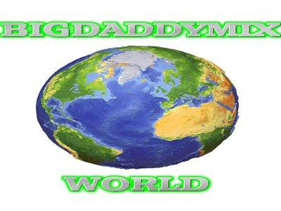 BIGDADDYMIX WORLD