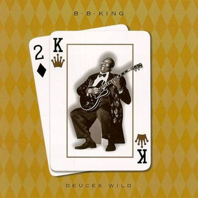 B.B. King - Deuces Wild