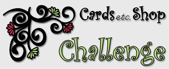 Cards etc. Challenge