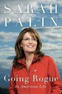 """Going Rogue"" by Sarah Palin"