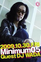 2009/10/30(金) GUEST/DJ WADA @浜松FORCE