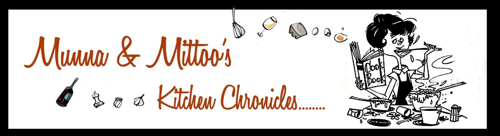 Munna & Mittoo's Kitchen Chronicles..