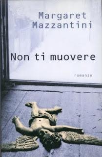 Non ti muovore, Margaret Mazzantini