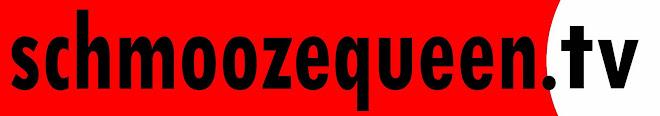Schmoozequeen.TV