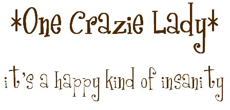 *One Crazie Lady*