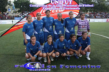 UNIFUT- Campeonas de la Liga Nacional de Ftbol Femenino de Guatemala 2009 - 2010