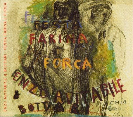 Enzo Avitabile & i Bottari - Festa farina e forca (2007) 2CDs
