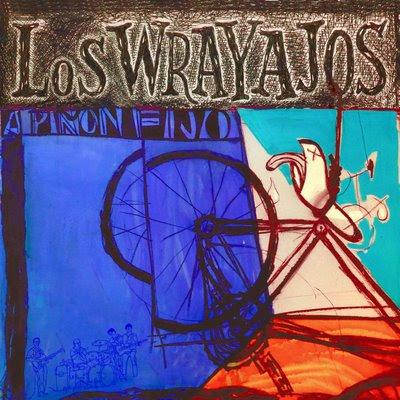 LOS WRAYAJOS - A PIГ'ON FIJO (2009)
