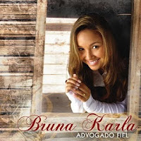 Download CD Bruna Karla   Advogado Fiel