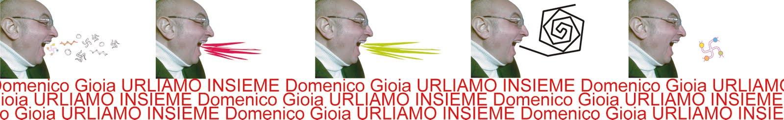 Domenico Gioia - Urliamo!