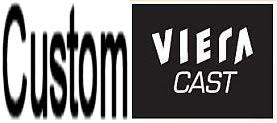 Custom Viera Cast