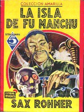 El Diabólico Doctor Fu-Manchú...