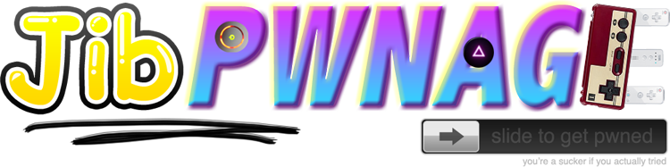 Jib PWNAGE