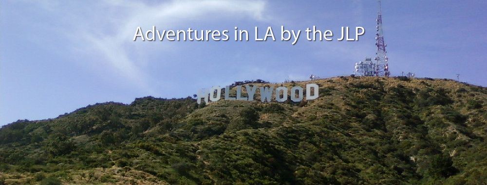 Adventures in LA by the JLP