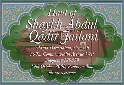 Hatzjourney 1 i am happy to announce that we will be having the haul of sulthonul auliya khwaja sayyidina shaykh abdul qadir jilani ra on the 19th october 2008 fandeluxe Choice Image