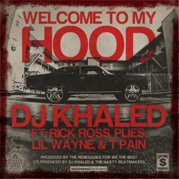 Imagen de la portada del single de Dj Khaled Welcome To My Hood