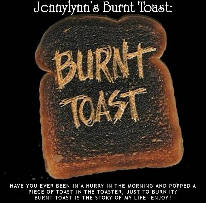 Jennylynn's Burnt Toast