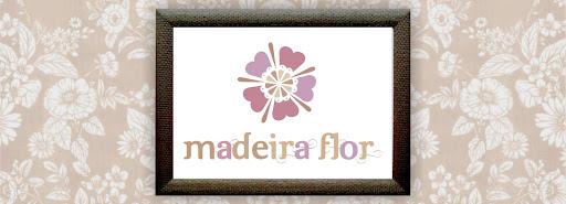Madeira Flor